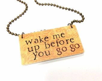 80s inspired necklace wham wake me up before you go-go hand stamped paper necklace
