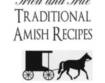 Tried and True Traditional Amish Recipes Digital Cookbook - Instant Download