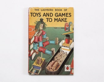 Toys and Games to Make vintage Ladybird hardback book, 1966