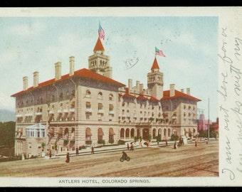 Colorado Springs Colorado Antler's Hotel Antique Undivided Back Postcard Postmarked 1906