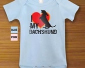 I Love My Dachshund Dog Funny One Piece Bodysuit Shirt