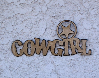 Cowgirl Sign - Western sign