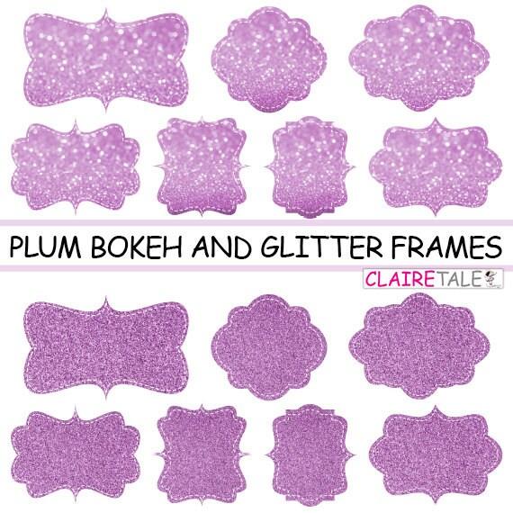 "Digital clipart labels: ""PLUM  BOKEH & GLITTER frames"" bokeh and glitter clipart frames, labels, tags on plum background"