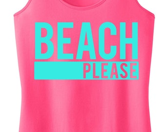 BEACH PLEASE Tank Top, Beach Clothes, Beach Tank, Beach Clothing, Gym Tank, Gym Clothing, Summer, Beach tank top