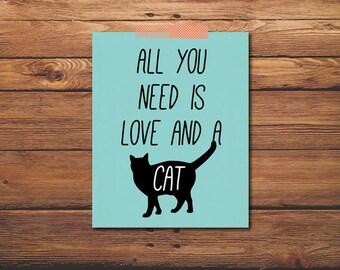 PRINTABLE - Cat Quote Print - Black Cat Print - Animal Print - Wall Print - Cat Love - Wall Art - Printable Art - Digital File