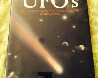 U.F.O's the illustrated book. Sightings of strange phenomena in the skies by Robert Jackson