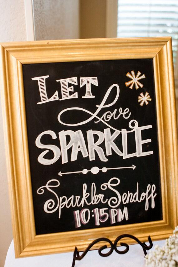 Wedding Let Love Sparkle Sparkler Send Off By ChalkDesignsByMe