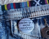 Gender is a social construct button - gender roles button