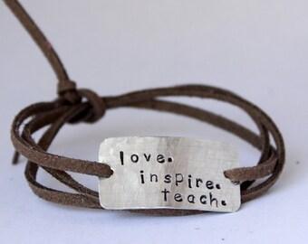 """teacher's bracelet, teachers gift, """"love. inspire. teach."""", christmas gift, teacher appreciation, gift for teacher"""