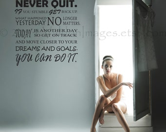 Never quit, wall decal, motivational quote, inspirational decor, fitness wall decal, inspirational quote, fitness quotes, entrepreneur gifts