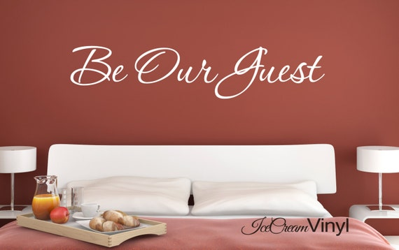 Be Our Guest Wall Decal for Guest Room Bedroom