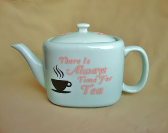 Teapot - There Is Always Time For Tea