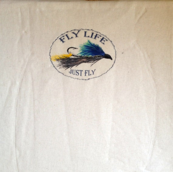 Fly life t shirt birthday gift gift ideas mans gift for Fly fishing gifts