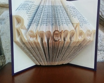 Remember - Folded Book Art - Fully Customizable, Reminder