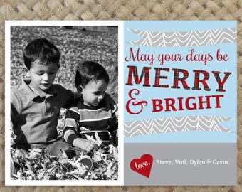 Holiday Photo Card // Photo Christmas Card // May Your Days Be Merry and Bright // Holly Jolly // digital, printable, custom