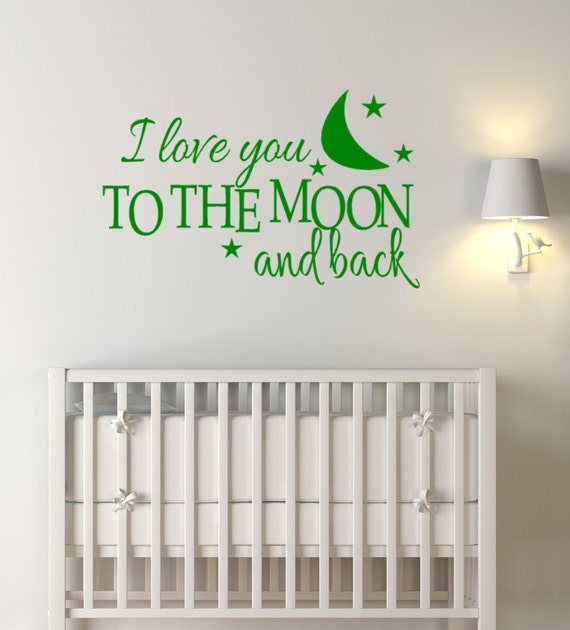 Items Similar To I Love You To The Moon And Back Vinyl: Vinyl Wall Decals For Kids I Love You To The By HouseHoldWords