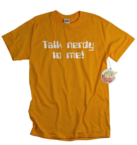 Funny Tshirt Talk Nerdy To Me Geekery Shirt for Men Women and Teens Funny Tees Cotton Screenprint Tshirt