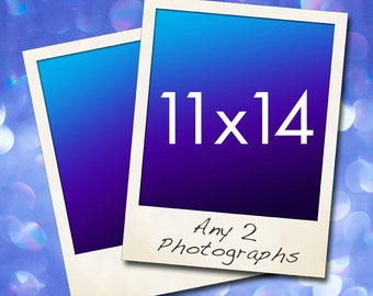 """11"""" x 14"""" Photos,  Choose any TWO photographs prints"""