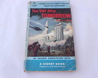The Day After Tomorrow by Robert A. Heinlein, Sixth Column, Vintage Science Fiction Book, Sci Fi Book