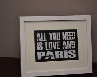 All You Need Is Love And Paris - Quotable Customize Frame