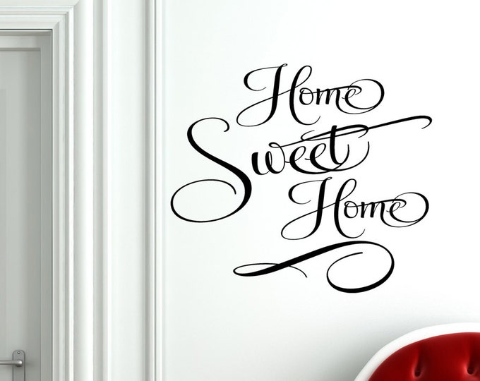 Home sweet home Decal Vinyl Home Sweet Home Wall Decal / Home Sweet Home Sign Foyer Decals Vinyl sticker home decor  wall saying