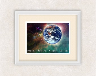 Motivational Art Print - Dream Believe Create Succeed - 8x10 Art Print - Earth - Milky Way - Wall Art - Home Decor - Office Art - Item #541