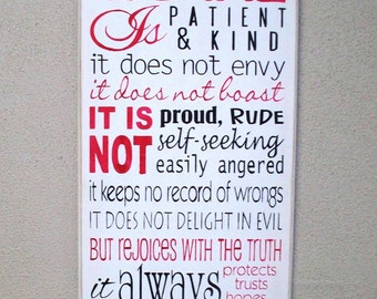 LOVE is Patient -  Love is Kind - I Corinthians 13 - Large Painted Wooden sign - 12 x 24 - Love Chapter - Scripture -