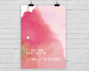 "fine-art print poster ""I carry your heart with me"" watercolor"