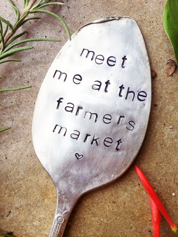 Meet Me At The Farmer's Market, Stamped Garden Marker