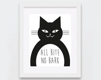 Cat Art Print, Funny Cat Art Printable, All Bite No Bark Print, Cat Lovers Gift Idea, Black and White Typography Art, Funny Cat Gifts