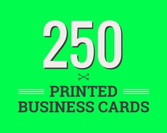 250 Printed Business Cards