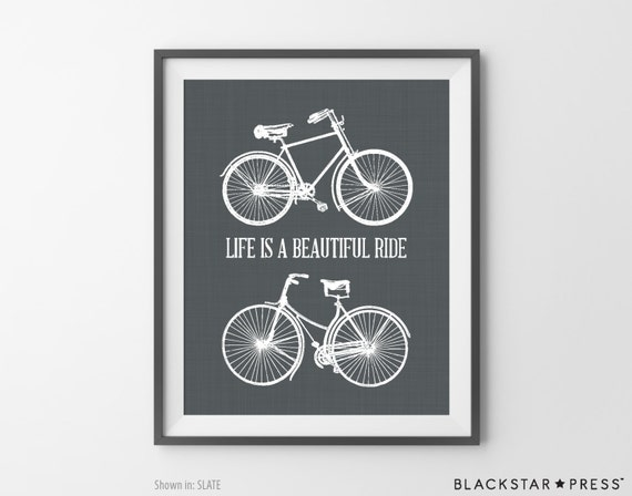Life Is A Beautiful Ride Quote Bicycle Art Print By