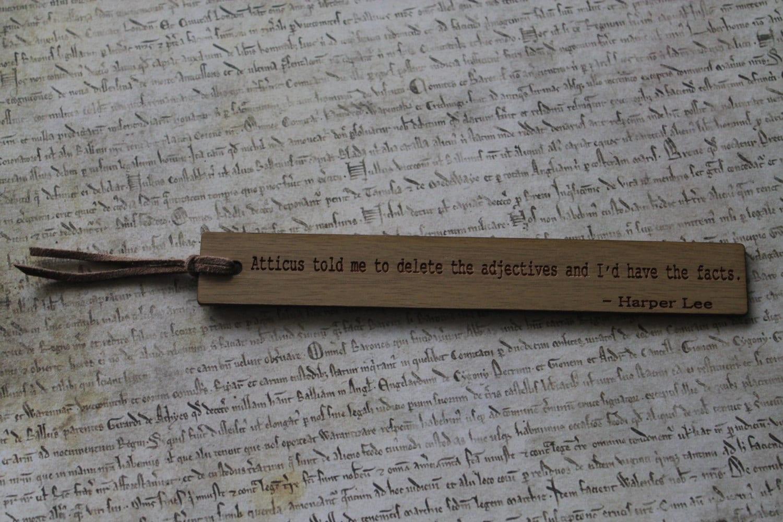 Oak Bookmark Harper Lee To Kill A Mockingbird Quote Atticus
