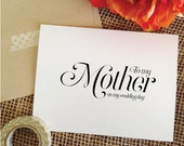 To my Mother on my wedding day Card Wedding Card for Mother of the Bride Mother of the Groom Thank you Card (Sophisticated)