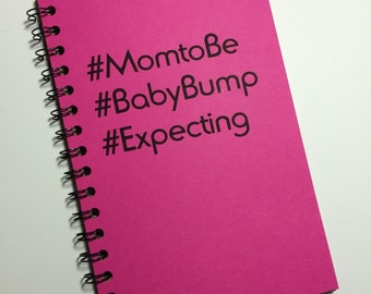 Mom to Be, Baby Bump, Expecting, Notebook, #, Hashtag, Baby Notebook, Baby, Journal, Notebook, gift, Sketchbook, pregnancy