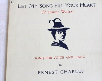 Vintage 1936 Let my Song Fill Your Heart Viennese Waltz Sheet Music by Ernest Charles
