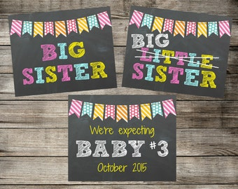 Set of 3 Printable Pregnancy Announcents - Chalkboard Signs - Big Sister, Little Sister & Baby #3 - Photo Prop