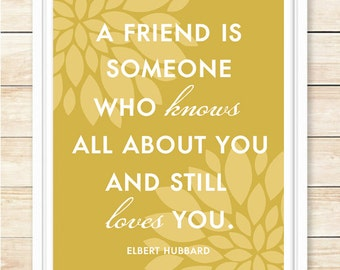 A Friend Is Someone Who Knows All About You, Quote Printable, Friendship Quote, Printable Wall Art, Instant Download, Mustard, coffeeandcoco