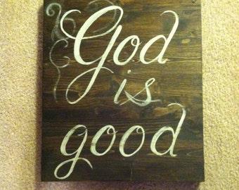 God is good. Wood sign
