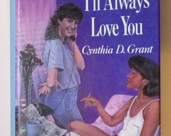 Kumquat May, I'll Always Love You by Cynthia D Grant
