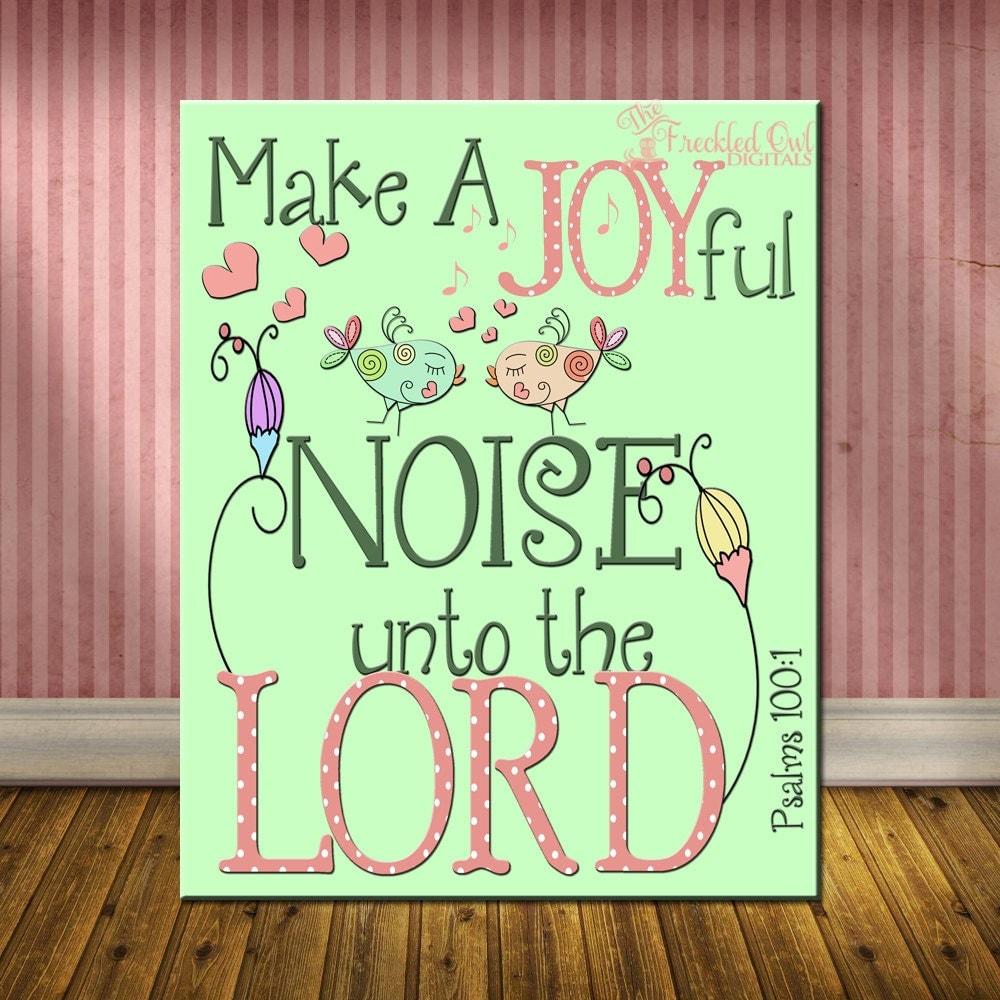 Psalms 100 Make a Joyful Noise Nursery Print Inspirational