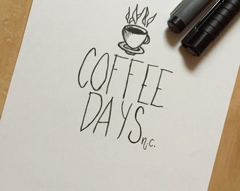 "7x5"" 'Coffee Days' High Quality Prints"