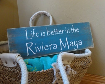 Life is better in the Riviera Maya/ Custom beach sign/ Beach decor/ Vacation sign/ Personalized beach sign