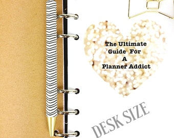 The Ultimate Guide For A Planner Addict - Desk Size