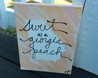 Sweet as a Georgia peach-- Canvas painting