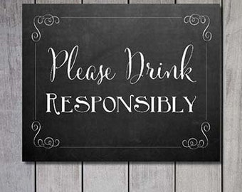 Wedding Sign: Please Drink Responsibly 8x10