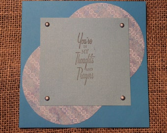 Handmade Large You're in my Thoughts and Prayers Greeting Card