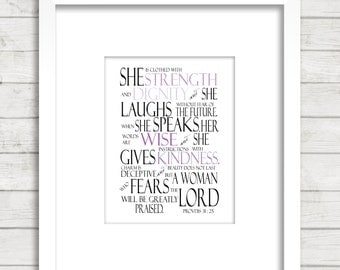 Proverbs 31:25 Bible verse ''She is clothed with strength...'', Woman, gift, Christian, Wife,
