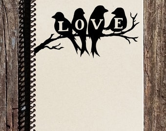 Love Journal -  Love Notebook - Love Birds - Anniversary Gift - Fiance Gift - Mothers Day Gift -