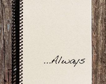 Harry Potter Inspired Always Journal - Harry Potter Inspired Notebook - Always Notebook